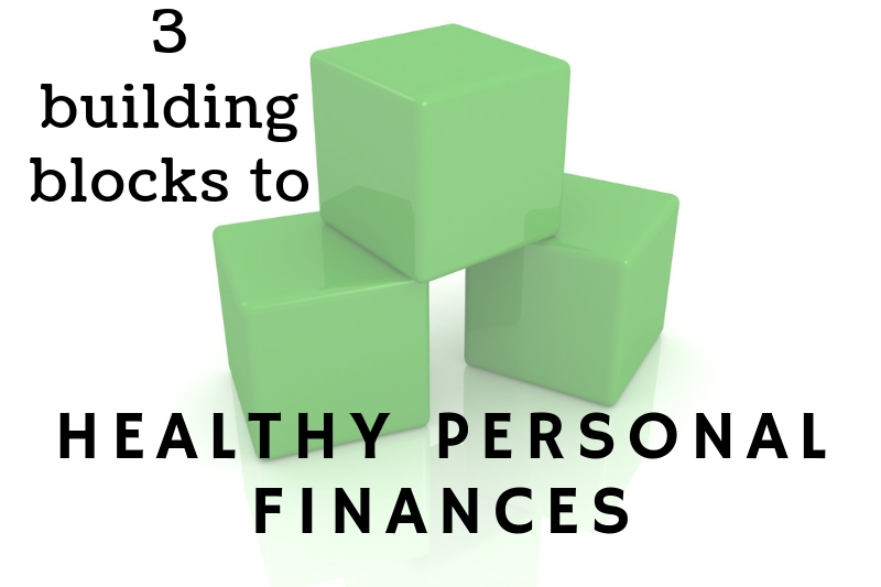 Kevin Roberts' Three Building Blocks To Healthy Personal Finances