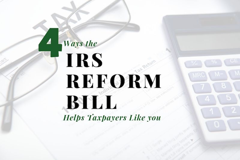 Four Ways the IRS Reform Bill Helps Louisville Taxpayers Like You (and Me)