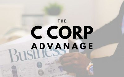 The Advantage a C Corporation Holds for Louisville Businesses