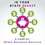 Is Your State Broke? Kevin Roberts Analyzes State Tax Revenue Sources