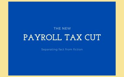 Truth and Fiction About the Trump Payroll Tax Cuts For Louisville Taxpayers